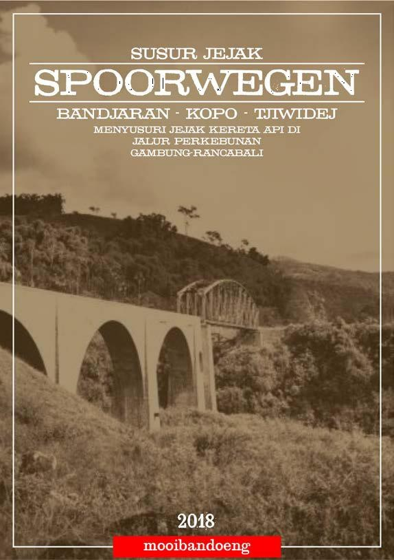 Sampul buku panduan tour bergambar foto lama Jembatan Rancagoong (Tropen Museum @mooibandoeng)