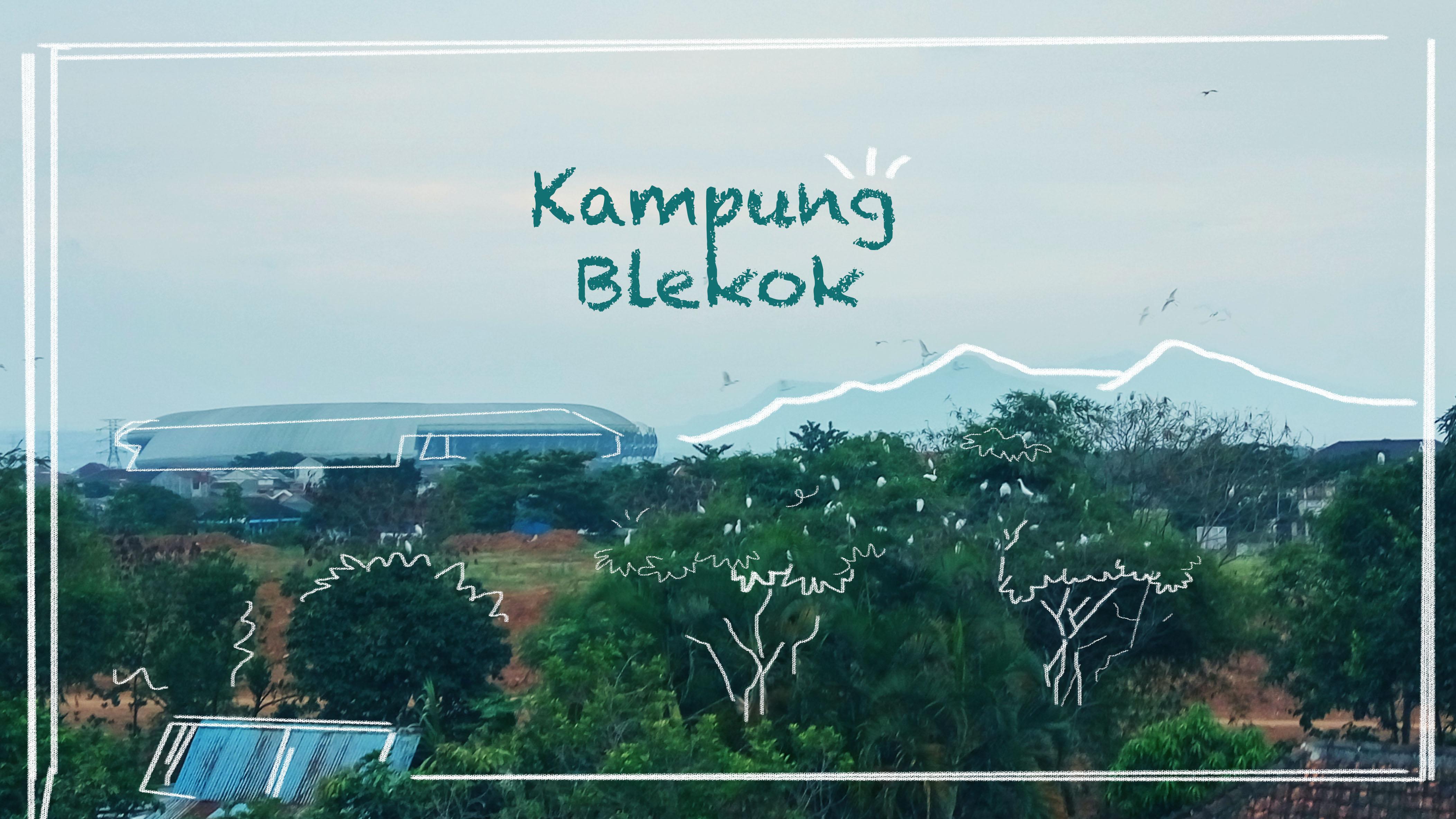 1. Kampung Blekok